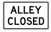 Alley-Closed